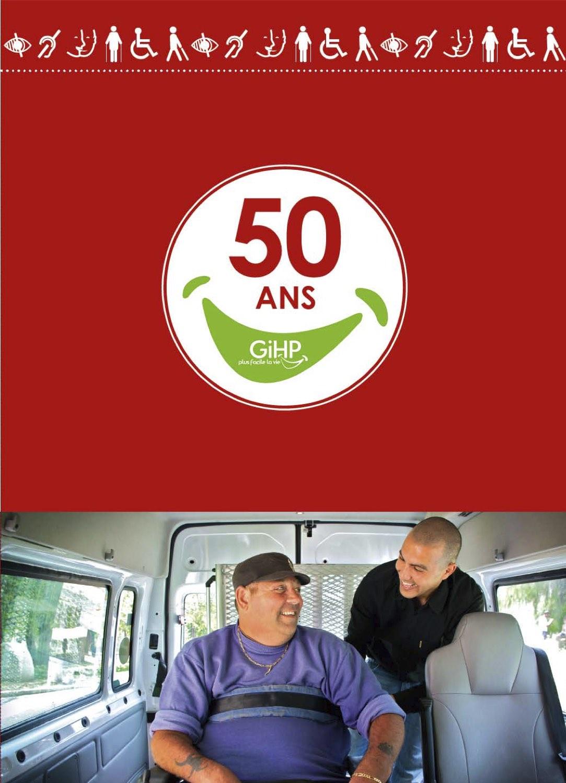 En 2016, le GIHP Languedoc-Roussillon fête ses 50 ans. A cet occasion, j'édite un dossier de presse qui retrace l'histoire de l'accompagnement des personnes handicapées et les services innovantes qui en sont nés (transports adaptés, foyer d'accueil médicalisé, service d'aide à domicile, etc.).